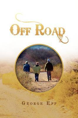 Off Road by George Epp