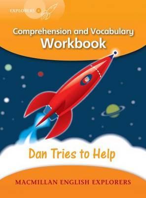 Explorers 4: Dan Tried to Help Workbook by Louis Fidge