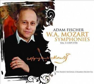 W.A. Mozart Symphonies Vol. 3 by Wolfgang Amadeus Mozart