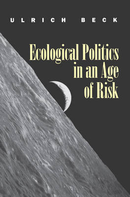 Ecological Politics in an Age of Risk by Ulrich Beck image
