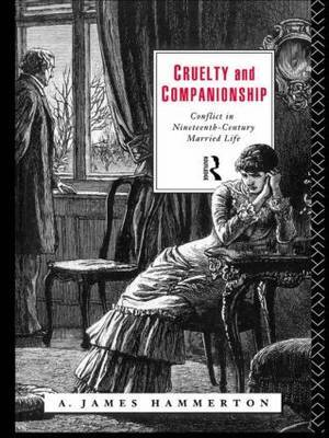 Cruelty and Companionship by A.James Hammerton