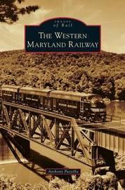 Western Maryland Railway by Anthony Puzzilla