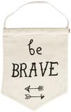 Be Brave Pastel Message Flag