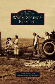 Warm Springs, Fremont by Philip Holmes