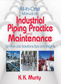 All-in-one Manual of Industrial Piping Practice and Maintenance by K.K. Murty image