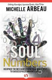 Soul Numbers by Michelle Arbeau