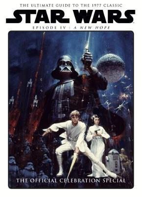 Star Wars: A New Hope Official Celebration Special by Titan Magazines image