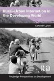 Rural-Urban Interaction in the Developing World by Kenny Lynch