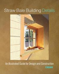Straw Bale Building Details by CASBA
