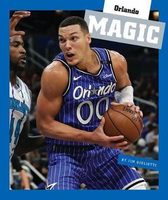 Orlando Magic by Jim Gigliotti
