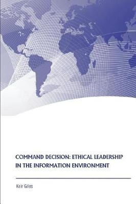 Command Decision by Keir Giles