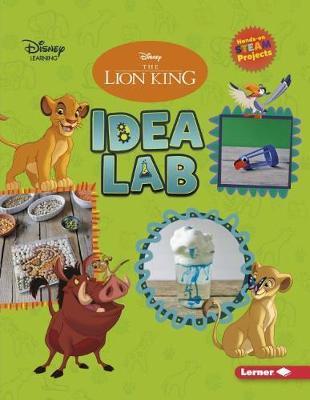 The Lion King Idea Lab by Shaina Olmanson