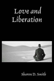 Love and Liberation by Sharon D. Smith image