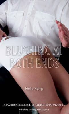 Blushing at Both Ends by Philip Kemp image
