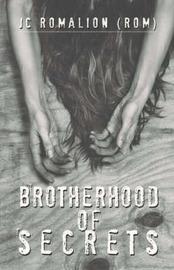 Brotherhood of Secrets by JC Romalion image