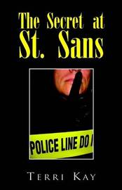 The Secret at St. Sans by Terri Kay image