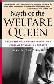 Myth of the Welfare Queen by David Zucchino image
