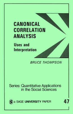 Canonical Correlation Analysis by Bruce Thompson