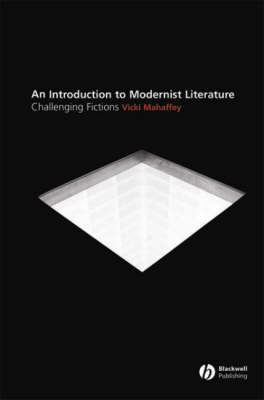 Modernist Literature by Vicki Mahaffey
