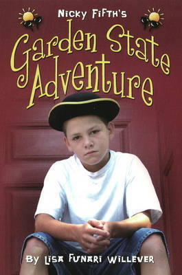 Nicky Fifth's Garden State Adventure by Lisa Funari Willever