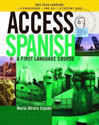 Access Spanish: CD Complete Pack by Maria Utrera Cejudo