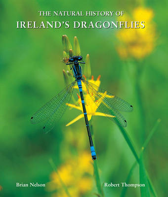 The Natural History of Ireland's Dragonflies by Brian Nelson image