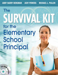 The Survival Kit for the Elementary School Principal by Abby Barry Bergman image