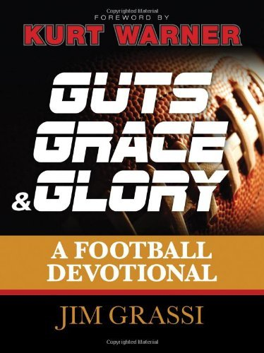 Guts, Grace, & Glory by Jim Grassi