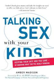 Talking Sex With Your Kids by Amber Madison image