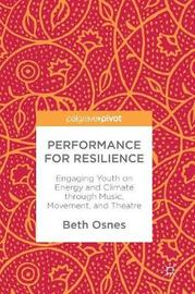Performance for Resilience by Beth Osnes image