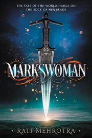 Markswoman by Rati Mehrotra image