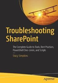 Troubleshooting SharePoint by Stacy Simpkins