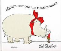 Quien Compra un Rinoceronte? by Shel Silverstein