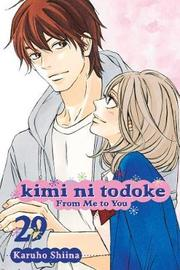 Kimi ni Todoke: From Me to You, Vol. 29 by Karuho Shiina