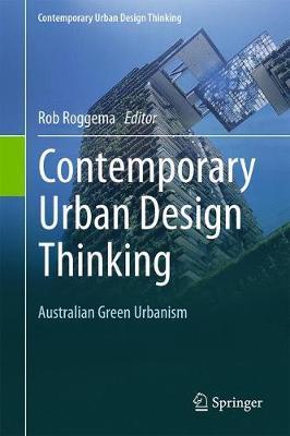 Contemporary Urban Design Thinking