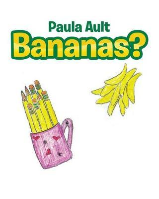 Bananas? by Paula Ault image