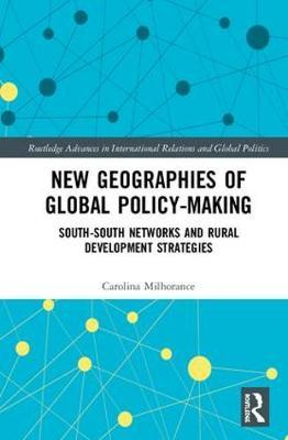 New Geographies of Global Policy-Making by Carolina Milhorance