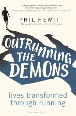 Outrunning the Demons by Phil Hewitt