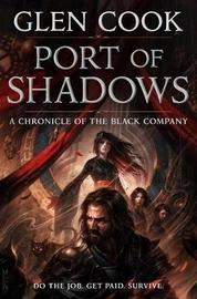 Port of Shadows by Glen Cook