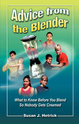 Advice from the Blender by Susan J. Hetrick image