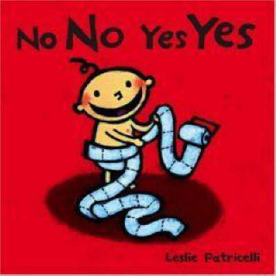 No No Yes Yes by Leslie Patricelli image
