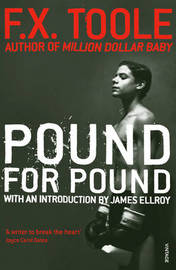 Pound for Pound by F X Toole image
