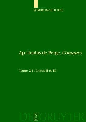 Livres II Et III. Commentaire Historique Et Matha(c)Matique, A(c)Dition Et Traduction Du Texte Arabe
