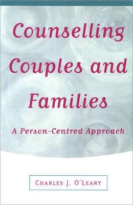 Counselling Couples and Families by Charles J. O'Leary image