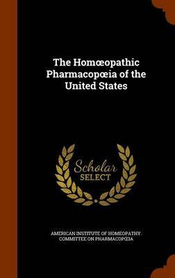 The Hom Opathic Pharmacop Ia of the United States image
