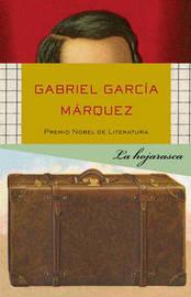 La Hojarasca by Gabriel Garcia Marquez