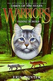 Warriors: Omen of the Stars #2: Fading Echoes by Erin Hunter image