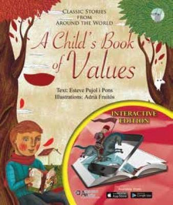A Child's Book of Values by Esteve Pujol I Pons