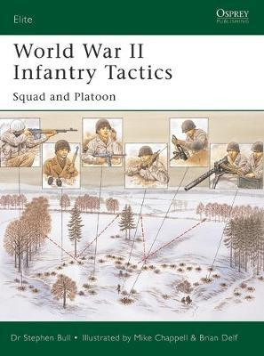 World War II Infantry Tactics (1): Vol. 1 by Stephen Bull image