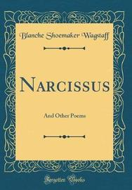 Narcissus by Blanche Shoemaker Wagstaff